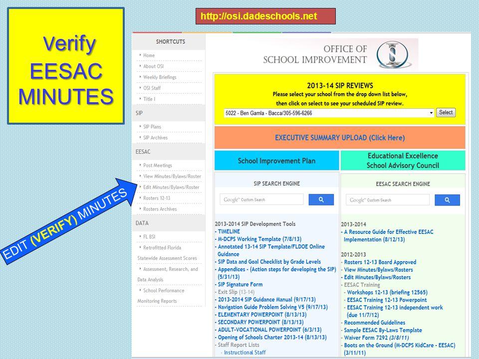 V erify EESAC MINUTES V erify EESAC MINUTES http://osi.dadeschools.net EDIT (VERIFY) MINUTES
