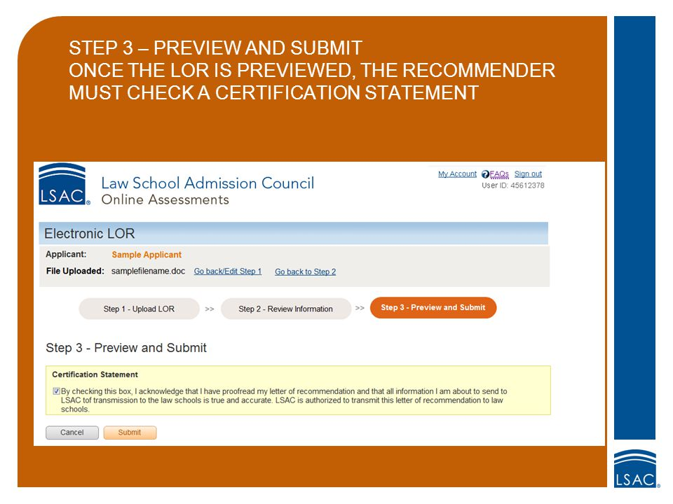 STEP 3 – PREVIEW AND SUBMIT ONCE THE LOR IS PREVIEWED, THE RECOMMENDER MUST CHECK A CERTIFICATION STATEMENT