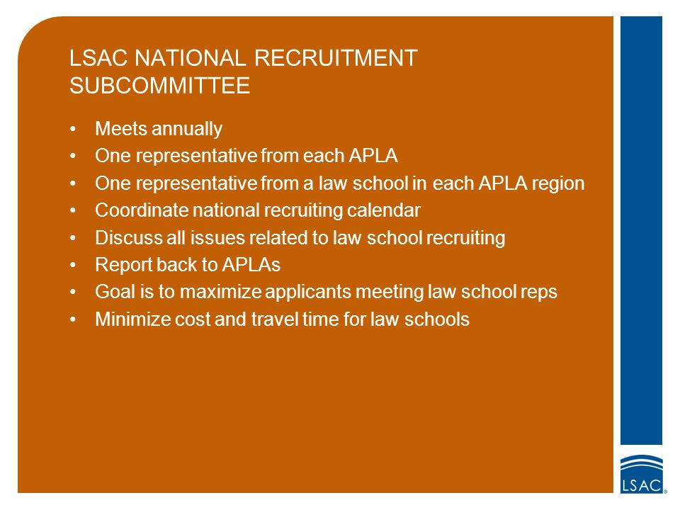 STATEMENT OF GOOD ADMISSION PRACTICES Set of guidelines used by all schools Available on LSAC.org Sent to every applicant who registers for CAS Responsibilities of both schools and applicants Applicants should be aware of the Statement Common commitment deadline, for example Revised by Services and Programs Committee Highlight for prelaw candidates