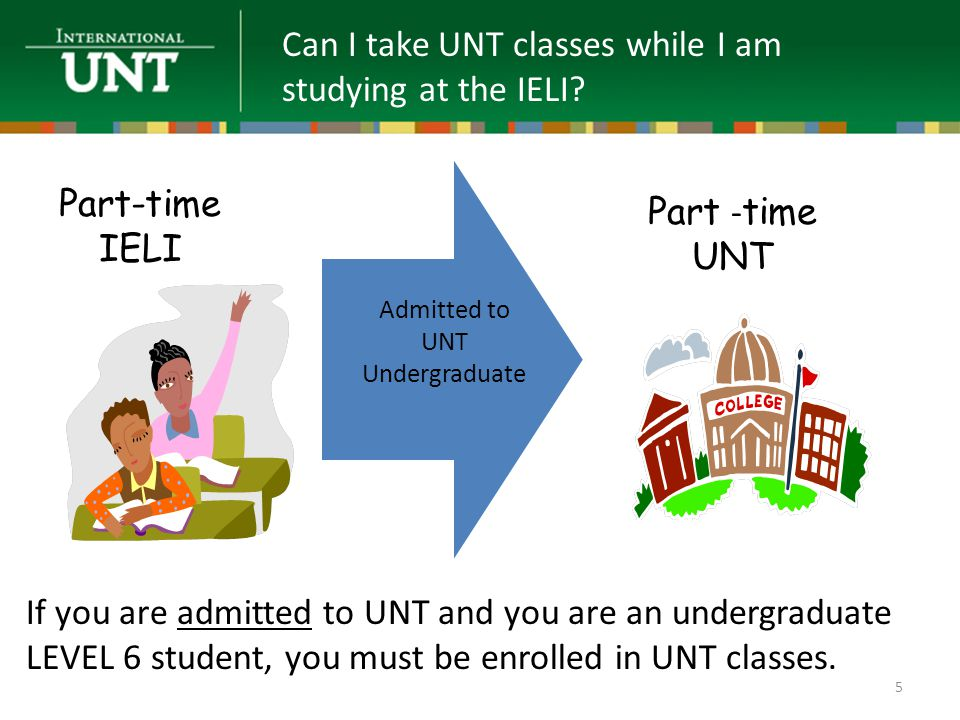 Can I take UNT classes while I am studying at the IELI.