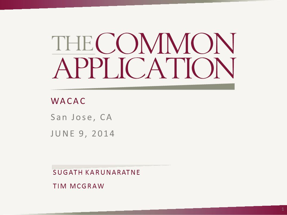WACAC San Jose, CA JUNE 9, 2014 SUGATH KARUNARATNE TIM MCGRAW 1