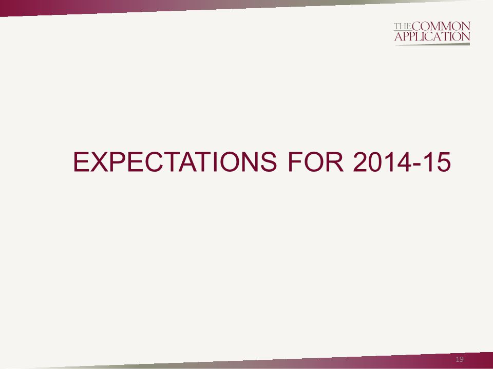 EXPECTATIONS FOR 2014-15 19
