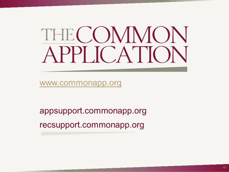 www.commonapp.org appsupport.commonapp.org recsupport.commonapp.org 40