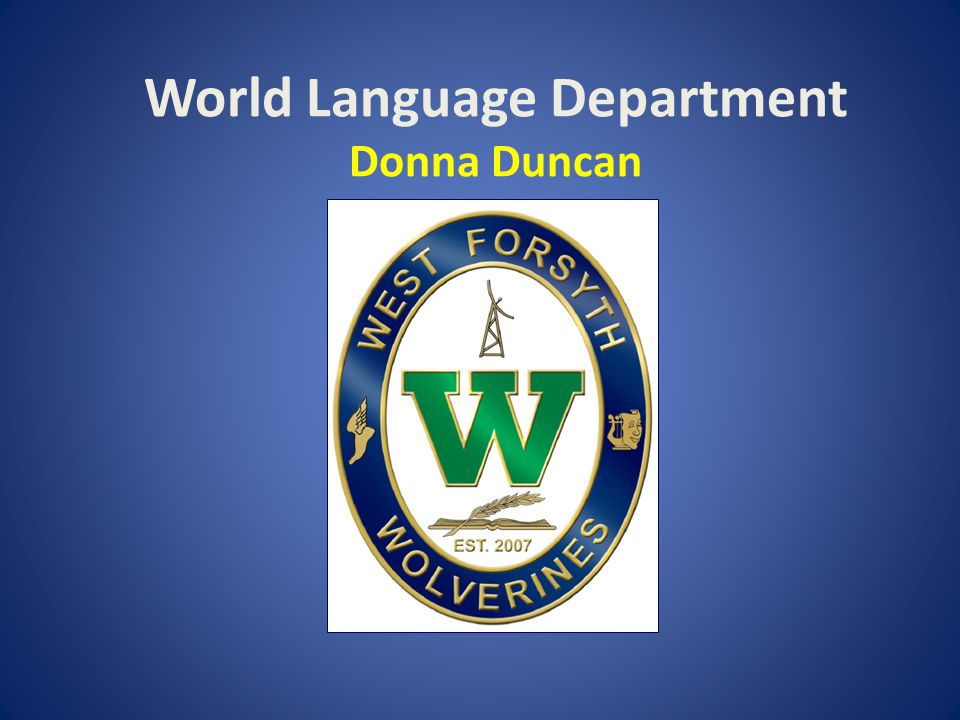World Language Department Donna Duncan