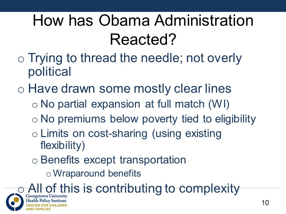 How has Obama Administration Reacted? o Trying to thread the needle; not overly political o Have drawn some mostly clear lines o No partial expansion