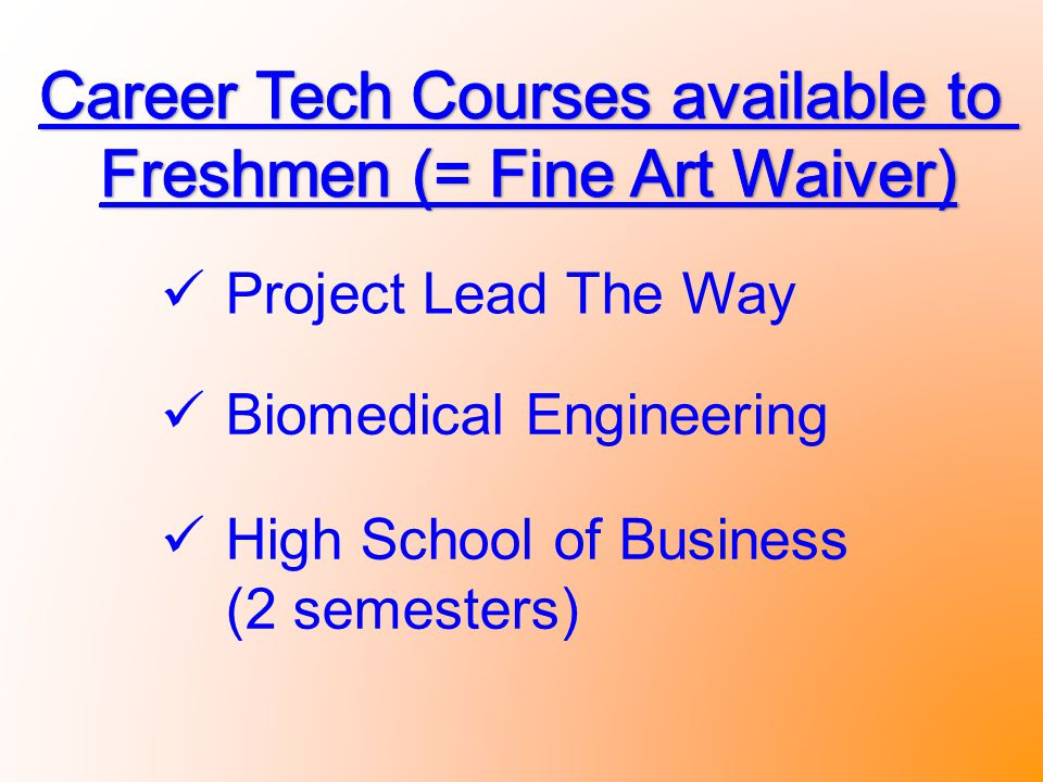 Project Lead The Way Biomedical Engineering High School of Business (2 semesters)