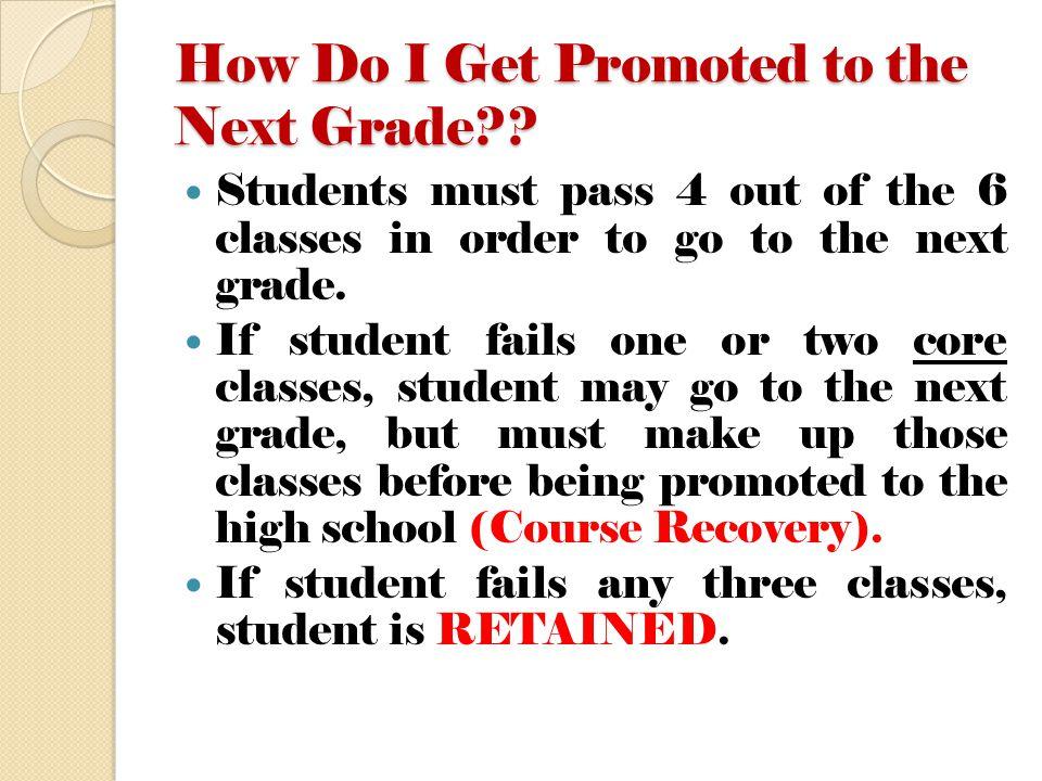 How Do I Get Promoted to the Next Grade .