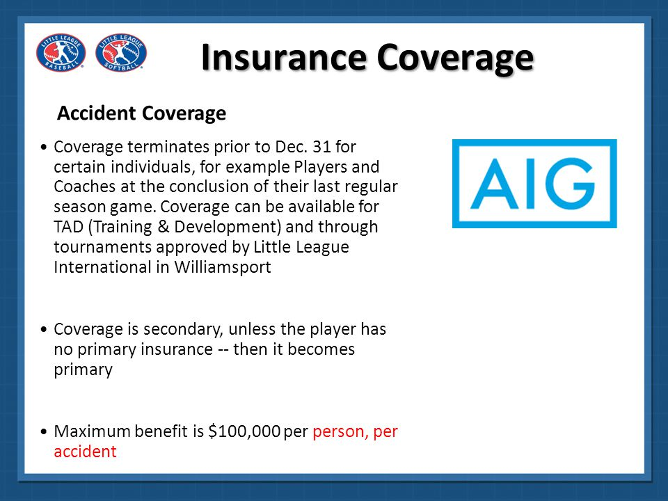 Insurance Coverage Liability Coverage Includes both General Liability and Directors & Officers Liability coverage Rate quote for the General Liability portion is based on the number of teams chartered in a league for the previous season General Liability basic limit of $1 million can be increased upon request for an additional premium; 2 Million- $380 additional to basic quote, 3 Million- $445 and 5 Million-$1,225