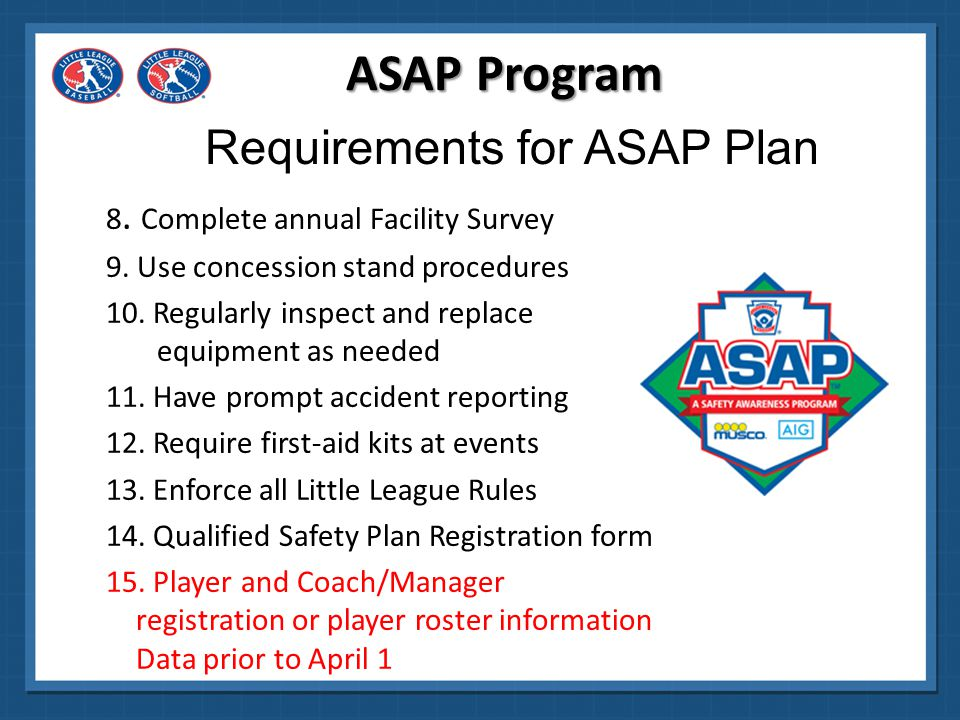 All league safety plan materials must be postmarked no later than April 1, 2015 to be eligible for any of the awards.