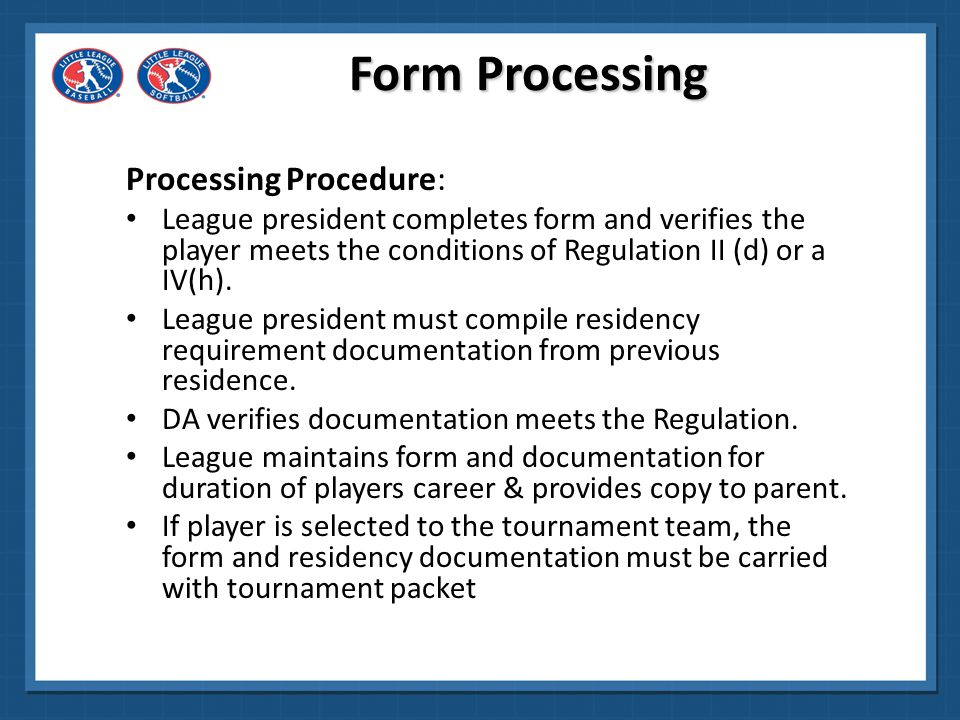 Regulations I (b) and I (c) 8 & 9 Little League Baseball, Incorporated ( LLB ) requires each of its local leagues to conduct a nationwide background check in conjunction with the submission of a Little League Volunteer Application for all managers, coaches, Board Members, and any other persons, volunteers and/or hired workers who provide regular services to a league or have repetitive access to, or contact with, players or teams.