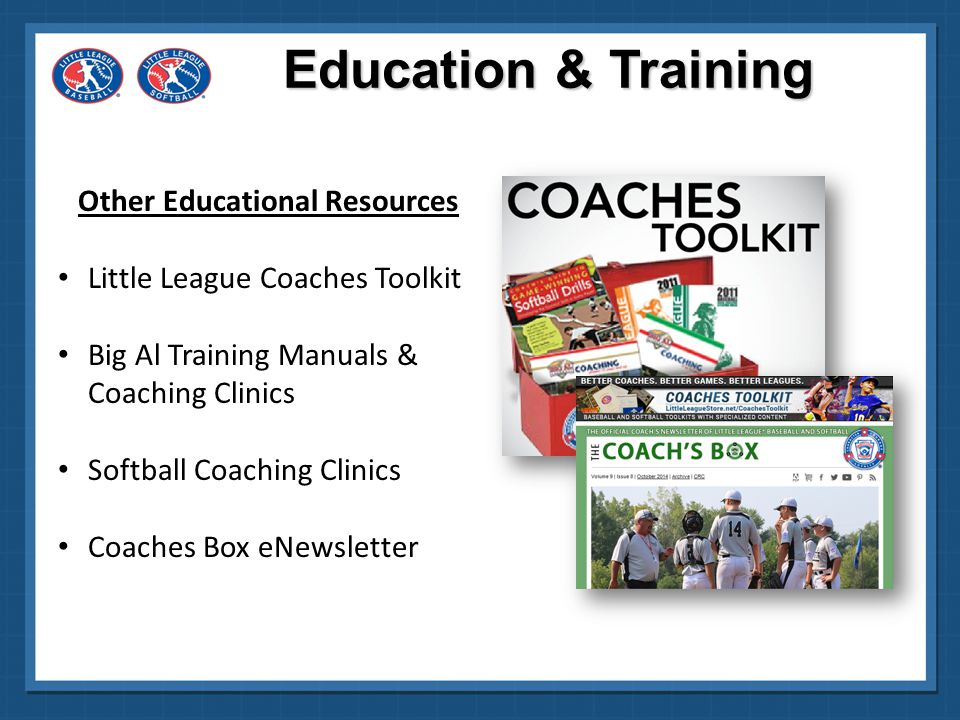 Partnered with Softball Excellence in 2013 to educate Little League coaches and parents Online instructional photo and video tutorial with downloadable notes From beginner to advanced 25 % off each course Cindy Bristow, former collegiate coach and Director of Development for ISF Education & Training Partners www.LittleLeague.org/SE