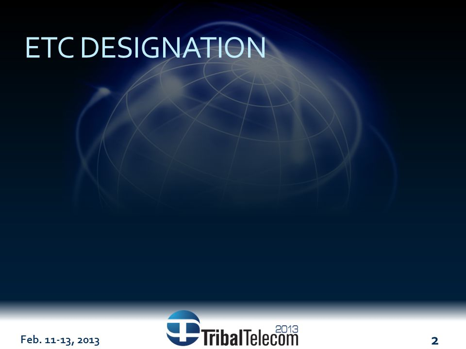 2 ETC DESIGNATION