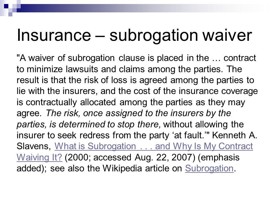Insurance – subrogation waiver