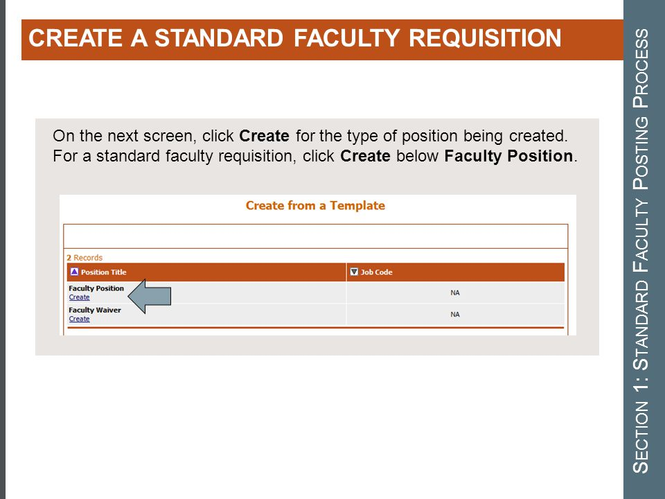 On the next screen, click Create for the type of position being created. For a standard faculty requisition, click Create below Faculty Position. CREA