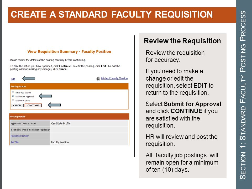 CREATING A STANDARD FACULTY REQUISITION Review the Requisition Review the requisition for accuracy. If you need to make a change or edit the requisiti