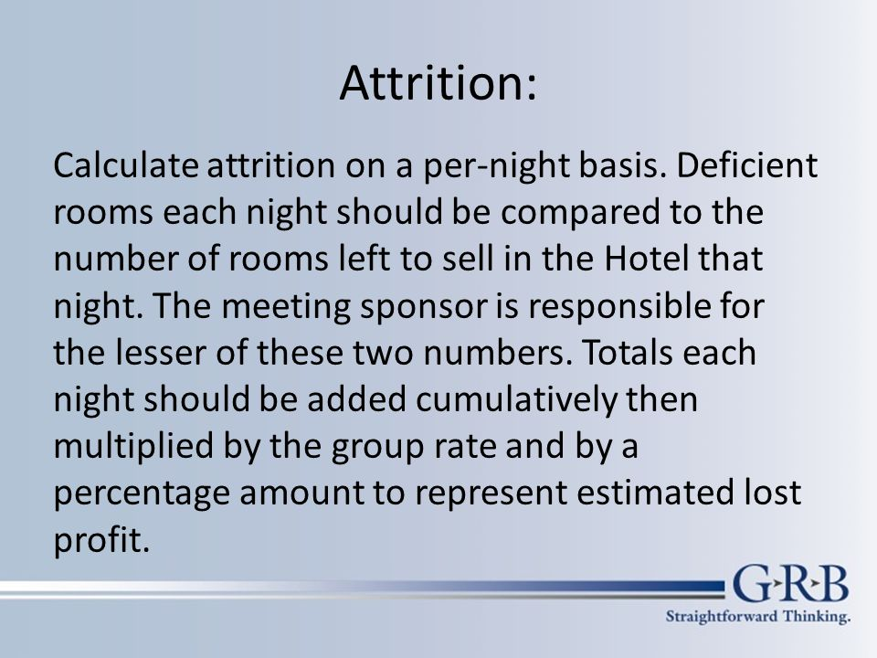 Attrition: Calculate attrition on a per-night basis.