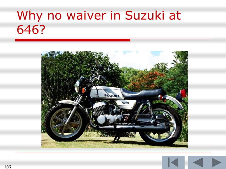 163 Why no waiver in Suzuki at 646? 163