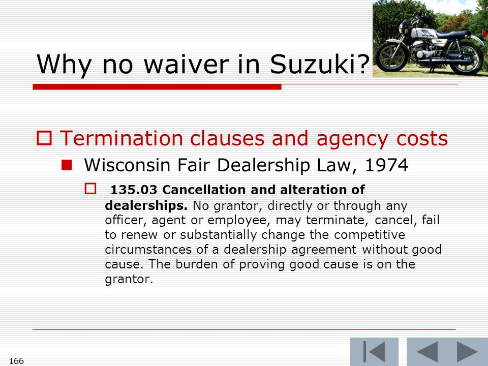 166 Why no waiver in Suzuki.