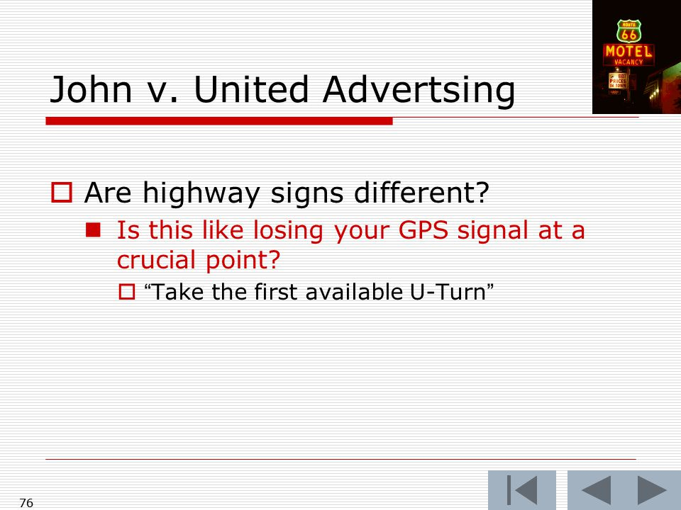 76 John v. United Advertsing  Are highway signs different.