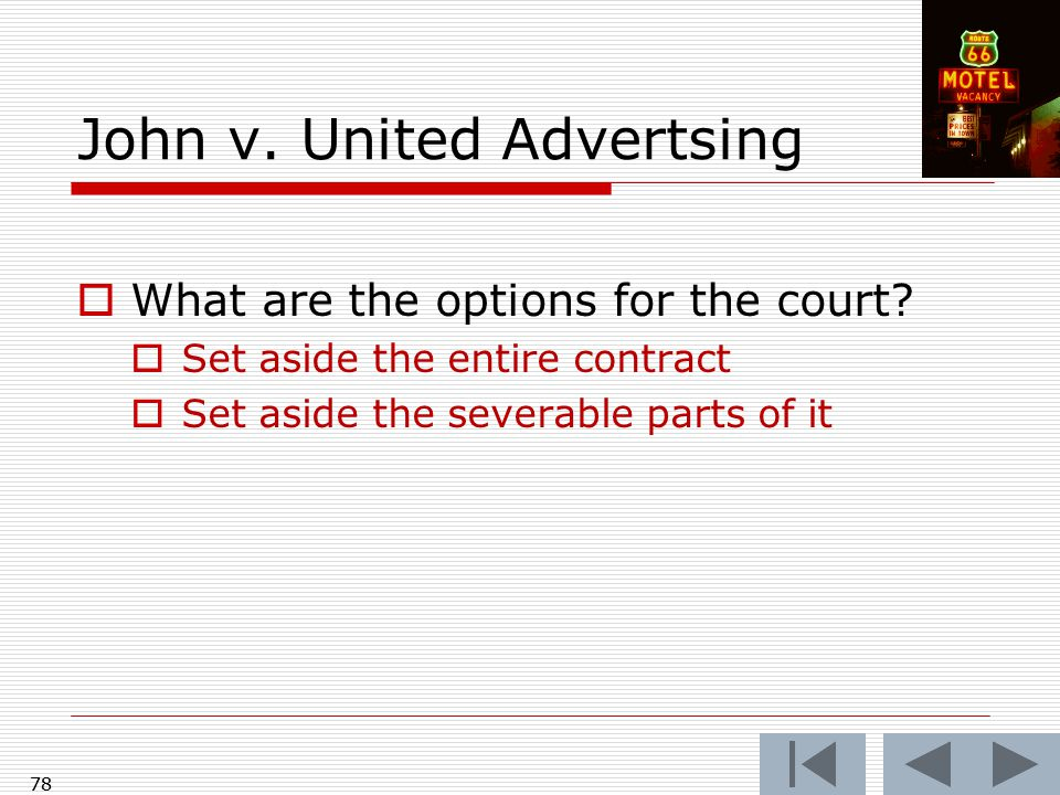 78 John v. United Advertsing  What are the options for the court.