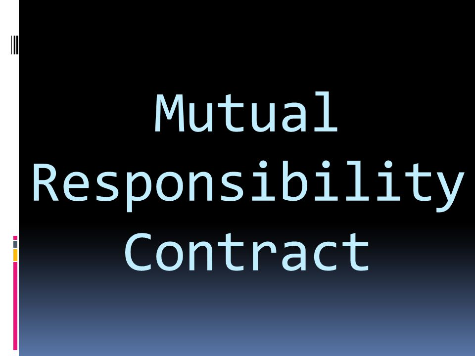 Mutual Responsibility Contract