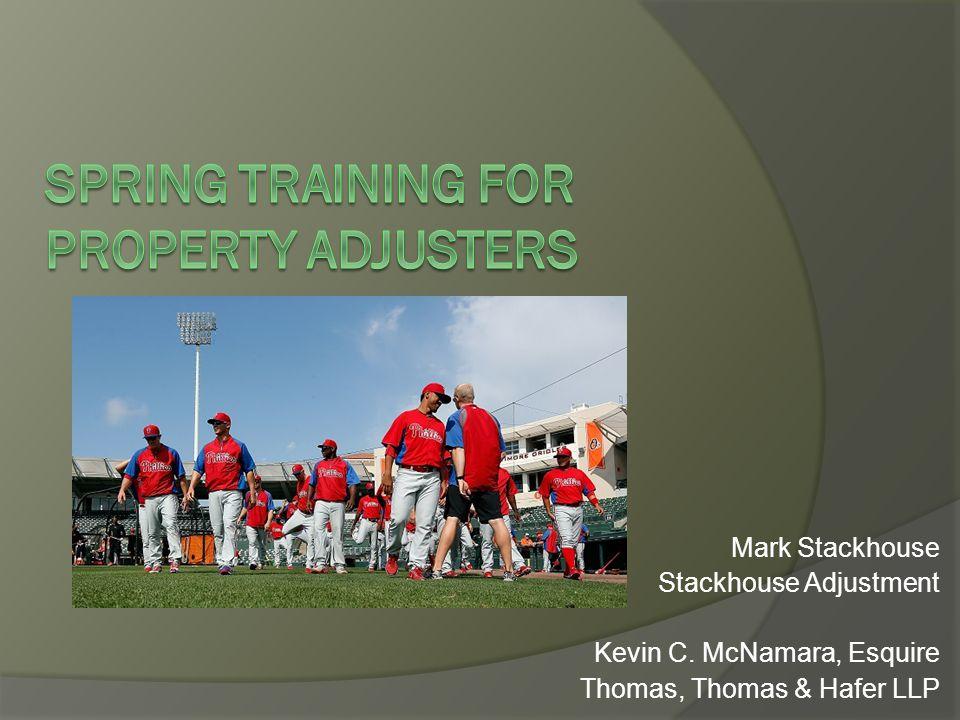 Mark Stackhouse Stackhouse Adjustment Kevin C. McNamara, Esquire Thomas, Thomas & Hafer LLP
