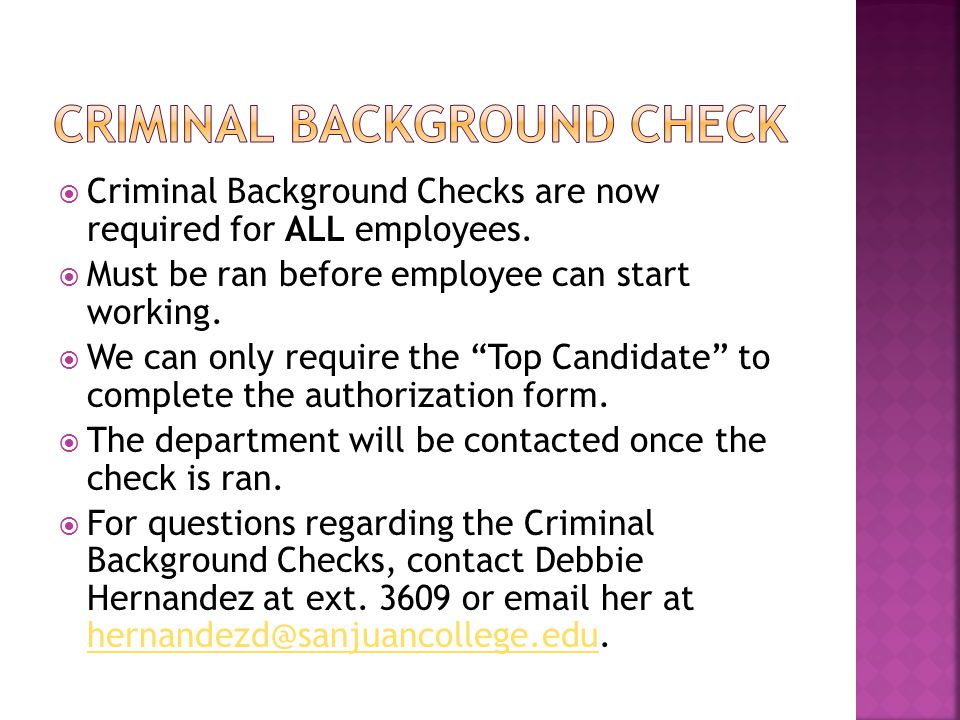  Criminal Background Checks are now required for ALL employees.