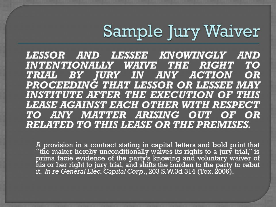 LESSOR AND LESSEE KNOWINGLY AND INTENTIONALLY WAIVE THE RIGHT TO TRIAL BY JURY IN ANY ACTION OR PROCEEDING THAT LESSOR OR LESSEE MAY INSTITUTE AFTER THE EXECUTION OF THIS LEASE AGAINST EACH OTHER WITH RESPECT TO ANY MATTER ARISING OUT OF OR RELATED TO THIS LEASE OR THE PREMISES.