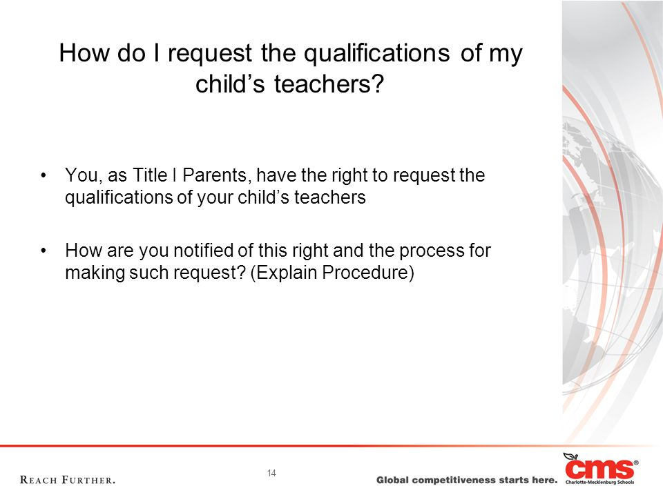 14 How do I request the qualifications of my child's teachers.