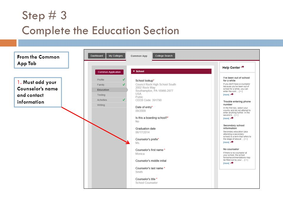 Step # 3 Complete the Education Section 1.