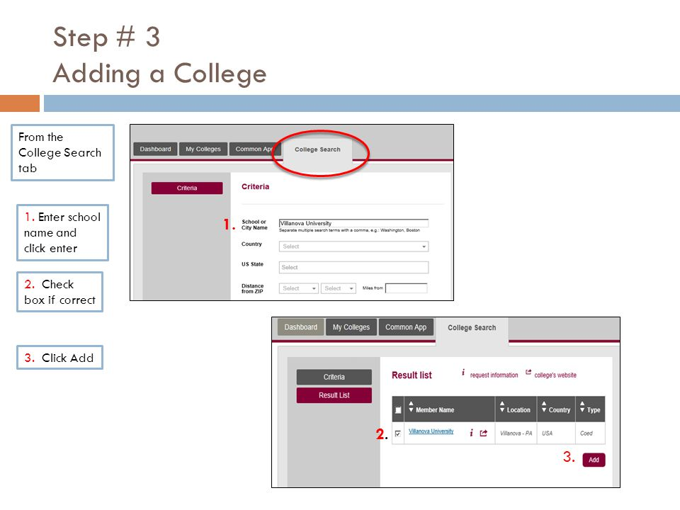 Step # 3 Adding a College From the College Search tab 2.