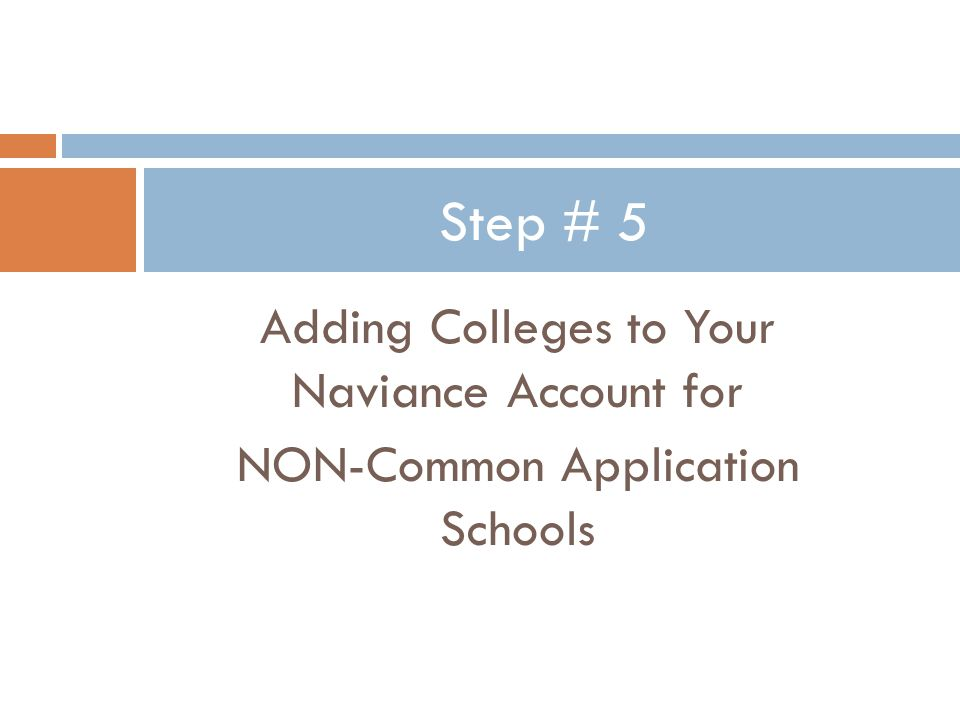 Adding Colleges to Your Naviance Account for NON-Common Application Schools Step # 5