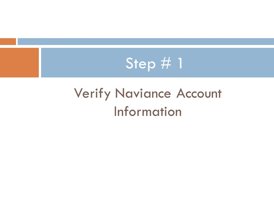 Verify Naviance Account Information Step # 1