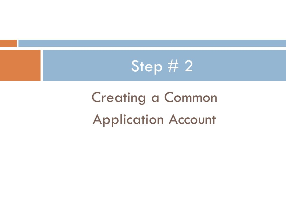 Creating a Common Application Account Step # 2
