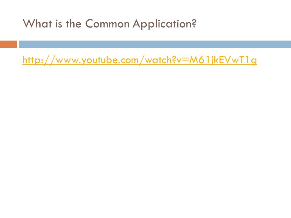 What is the Common Application? http://www.youtube.com/watch?v=M61jkEVwT1g