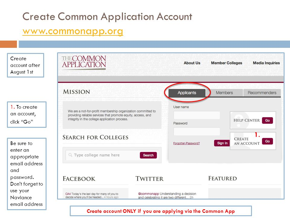 Create Common Application Account www.commonapp.org www.commonapp.org Create account after August 1st 1.