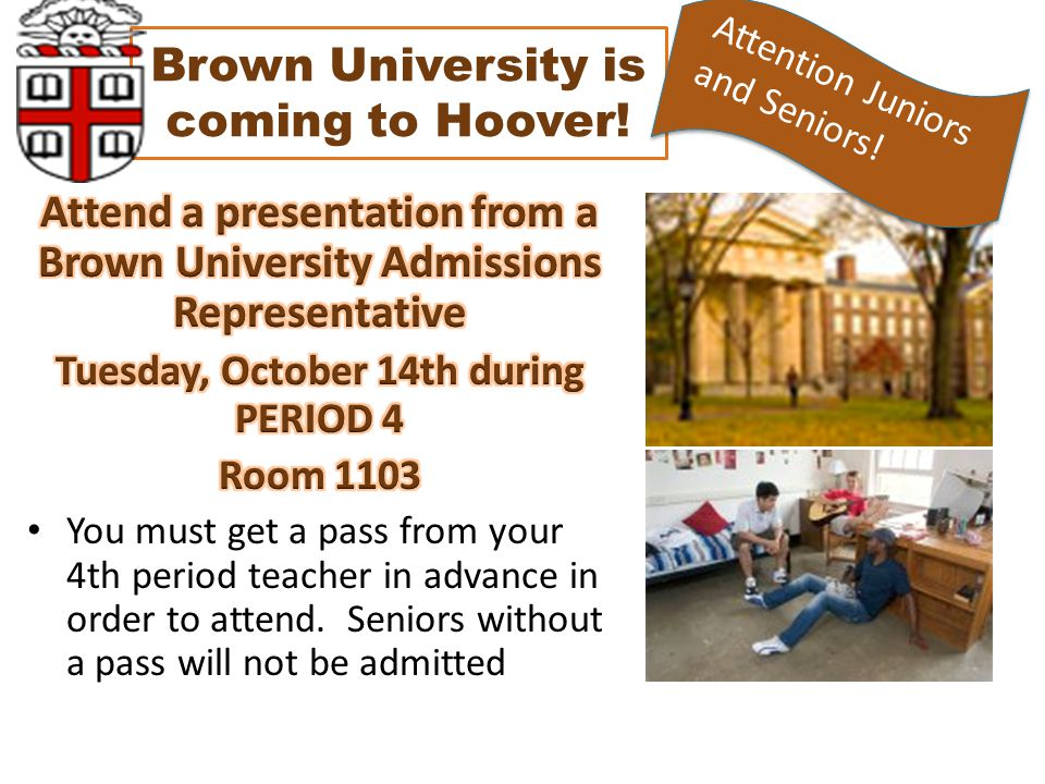 Brown University is coming to Hoover! Attention Juniors and Seniors!