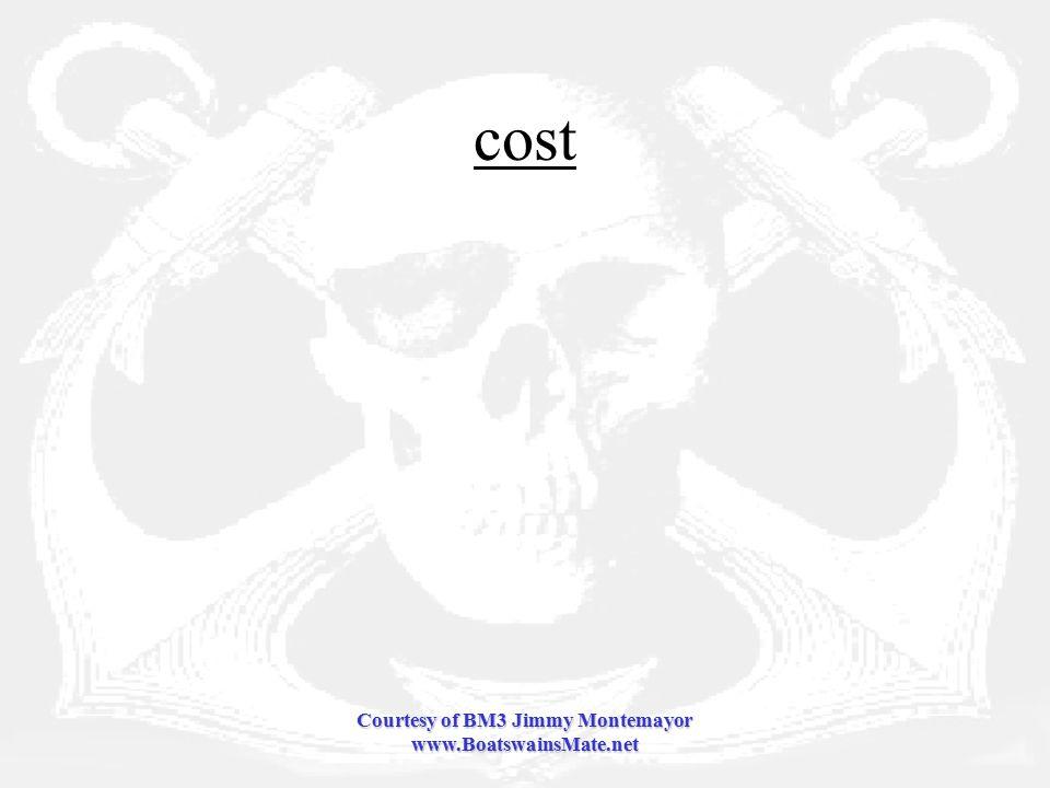 Courtesy of BM3 Jimmy Montemayor www.BoatswainsMate.net cost
