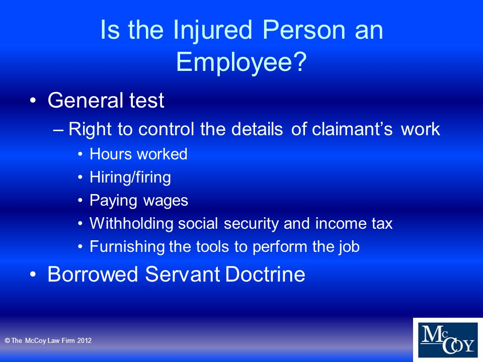 Is the Injured Person an Employee.