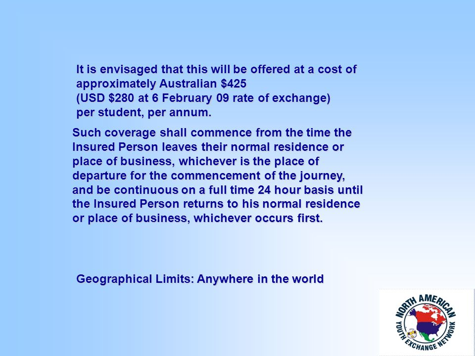 It is envisaged that this will be offered at a cost of approximately Australian $425 (USD $280 at 6 February 09 rate of exchange) per student, per annum.