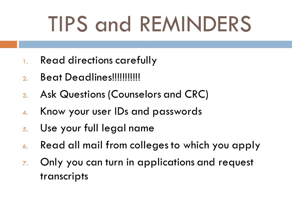 TIPS and REMINDERS 1. Read directions carefully 2.
