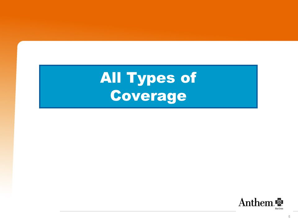 5 All Types of Coverage