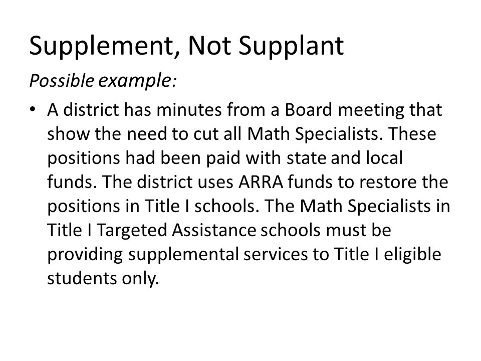 Possible example : A district has minutes from a Board meeting that show the need to cut all Math Specialists.