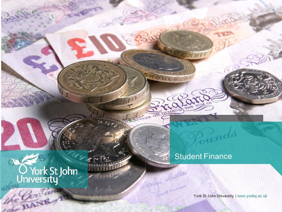 Student Finance York St John University | www.yorksj.ac.uk