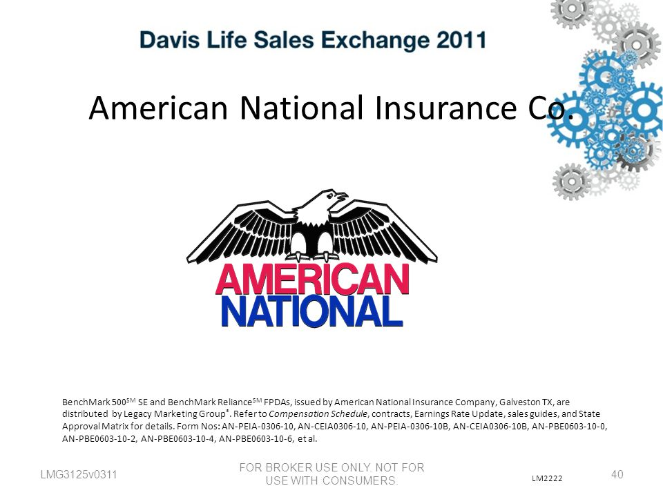 American National Insurance Co.LMG3125v0311 FOR BROKER USE ONLY.