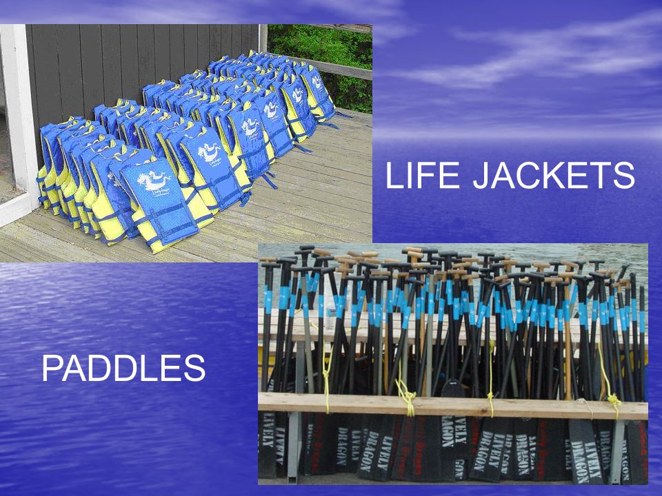LIFE JACKETS PADDLES