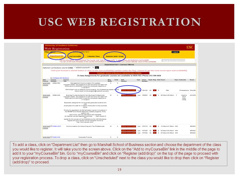 USC WEB REGISTRATION To add a class, click on Department List then go to Marshall School of Business section and choose the department of the class you would like to register.