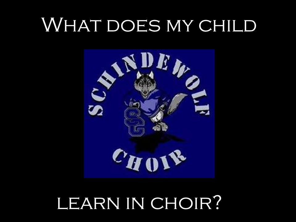 What does my child learn in choir?