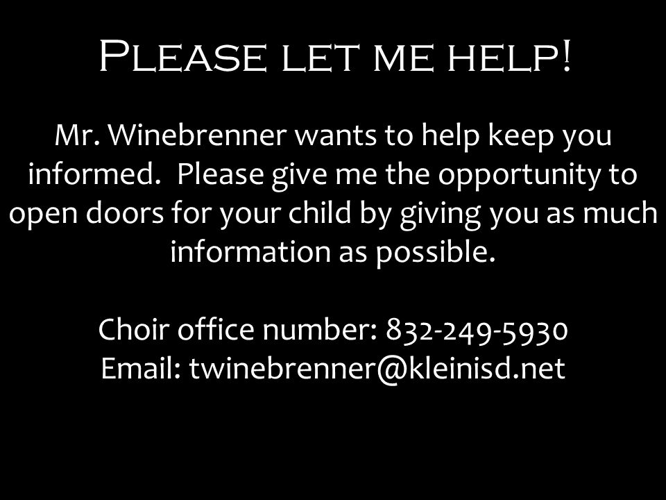 Please let me help. Mr. Winebrenner wants to help keep you informed.