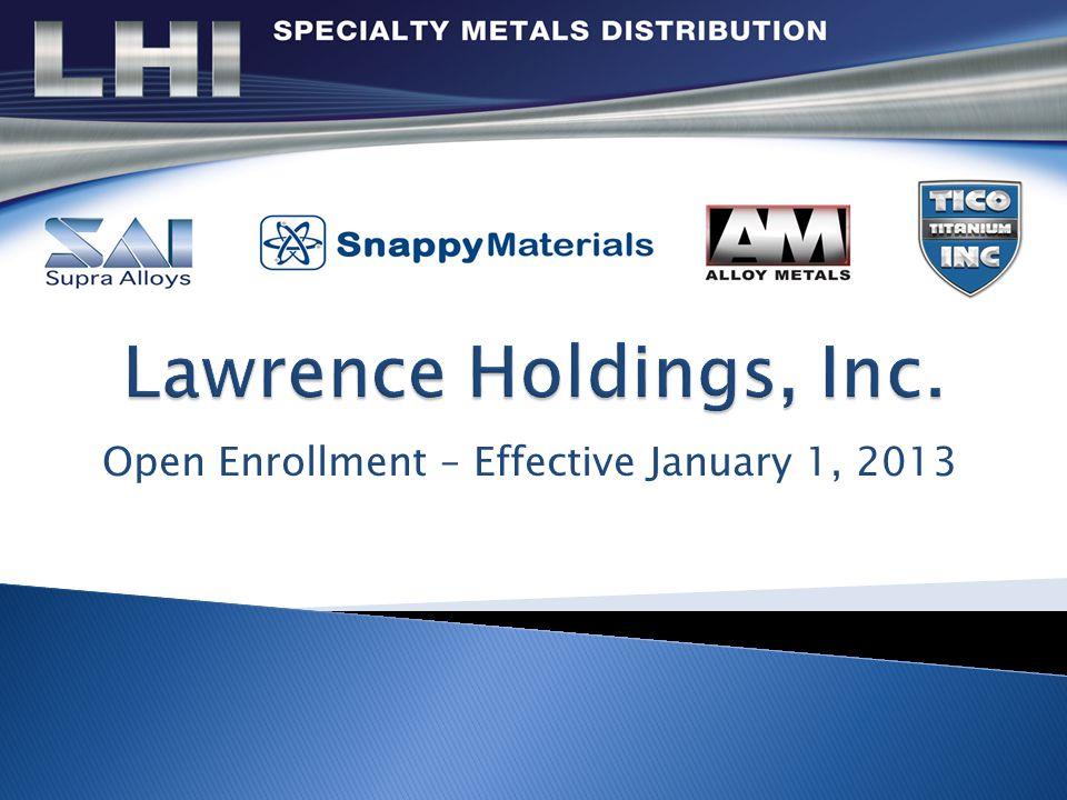Open Enrollment – Effective January 1, 2013